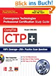 CompTIA CTP+ Convergence Technologies...