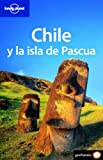 Chile y la isla de Pascua (Country Guide) (Spanish Edition)
