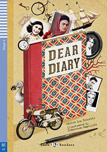 Dear Diary ...: A Collection of the World's Best Diaries. Englische Lektüre mit Audio-CD für das 2., 3. und 4. Lernjahr. Mit Annotationen und Illustrationen