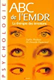 ABC de l'EMDR th�rapie des �motions