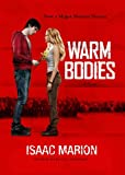 Warm Bodies: A Novel (Library Edition)