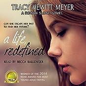 A Life, Redefined (A Rowan Slone Novel): Volume 1 | Tracy Hewitt Meyer