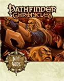 Pathfinder Chronicles: NPC Guide (Pathfinder Chronicles Supplement) (1601252196) by Bulmahn, Jason