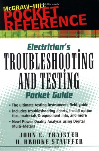 Electricians Troubleshooting & Testing Pocket Guide - McGraw-Hill/TAB Electronics - MG-0071354727 - ISBN: 0071354727 - ISBN-13: 9780071354721