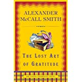 The Lost Art of Gratitude: An Isabel Dalhousie Novelpar Alexander Mccall Smith
