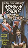 The Return of Murphy's Mob (Puffin Books) (0140317279) by Masters, Anthony