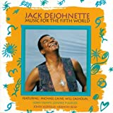 Music for the Fifth World by Dejohnette, Jack (1993-02-23)