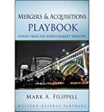 img - for [(Mergers and Acquisitions Playbook: Lessons from the Middle-Market Trenches )] [Author: Mark A. Filippell] [Dec-2010] book / textbook / text book