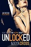 Unlocked (The Alpha Group Trilogy #3)