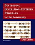 Developing Occupation-Centered Progra...