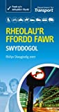 Department for Transport Rheolau'r Ffordd Fawr - the Official Highway Code (Highway Code Welsh Edition)