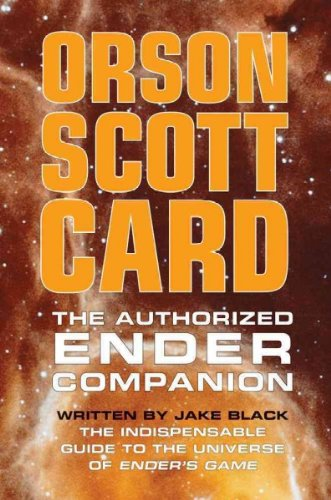 The Authorized Ender Companion: Orson Scott Card, Jake Black: Amazon.com: Books