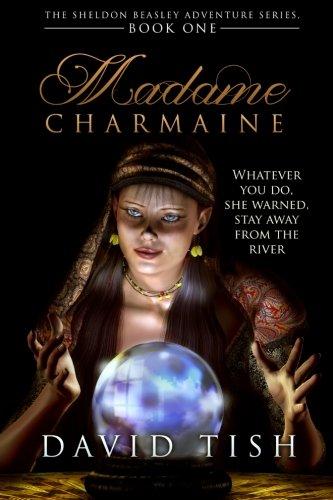 Book: Madame Charmaine (The Sheldon Beasley Series) (Volume 1) by David Tish