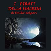 I pirati della Malesia [The Pirates of Malaysia] | [Emilio Salgari]