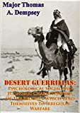 DESERT GUERRILLAS: Psychological Social And Economic Characteristics Of The Bedouin Which Lend Themselves To Irregular Warfare