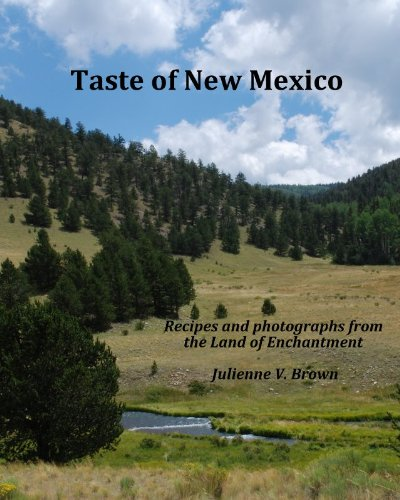 Taste of New Mexico by Julienne Brown