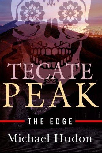 Book: Tecate Peak - The Edge by Michael Hudon