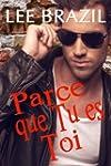 Parce que Tu es Toi (French Edition)