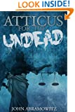 Atticus  for the Undead (Hunter Gamble Book 1)