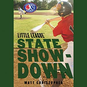 State Showdown: Little League | [Matt Christopher]