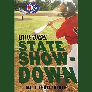 State Showdown: Little League | [Matt Christopher]