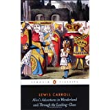 Penguin Classics Alices Adventures In Wonderland Through The Lookby Lewis Carroll