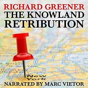 The Knowland Retribution: The Locator, Book 1   [Richard Greener]