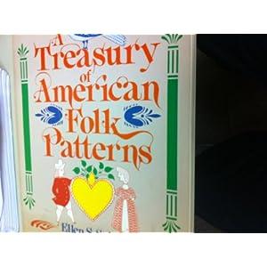 a treasury of american folk patterns
