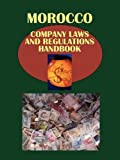 img - for Morocco Company Laws and Regulations Handbook (World Law Business Library) book / textbook / text book