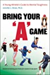 "Bring Your ""A"" Game: A Young Athlete'..."