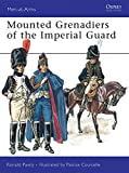 Mounted Grenadiers of the Imperial Guard (Men-at-Arms)