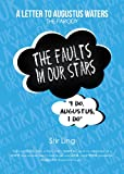 The Fault in Our Stars The Parody: A Letter to Augustus Waters (TFiOS)