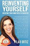 Reinventing Yourself!: Creating Your New Path To Success