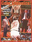 img - for Cole Classics! Maryland Basketball's Leading Men and Moments by David Elfin (2001-10-03) book / textbook / text book