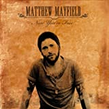 echange, troc Matthew Mayfield - Now You're Free