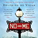 No and Me (       UNABRIDGED) by Delphine de Vigan Narrated by Serra Hirsch