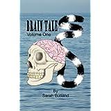 Brain Tales - Volume Oneby Sarah M. Butland