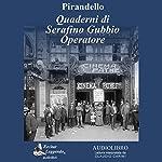 Quaderni di Serafino Gubbio operatore (Notebooks of Serafino Gubbio Operator) | Luigi Pirandello