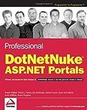 img - for Professional DotNetNuke ASP.NET Portals by Shaun Walker (2005-06-10) book / textbook / text book