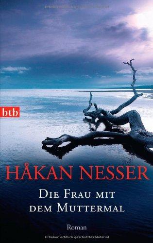 Die Frau Mit Dem Muttermal (German Edition)