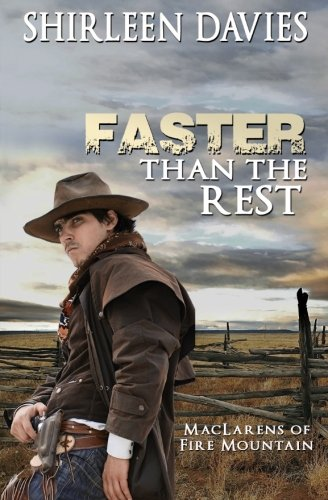 faster-than-the-rest-book-two-of-the-maclarens-of-fire-mountain-volume-2