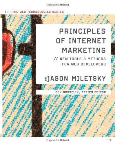 Principles of Internet Marketing: New Tools and Methods...