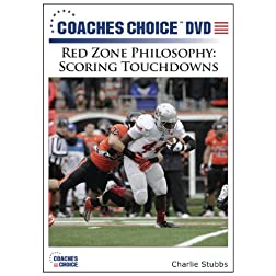 Red Zone Philosophy: Scoring Touchdowns