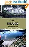 Das Irland RadReiseBuch: Ein Fahrrad-...