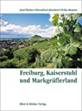 img - for Freiburg, Kaiserstuhl und Markgr flerland. Eine Bildreise book / textbook / text book
