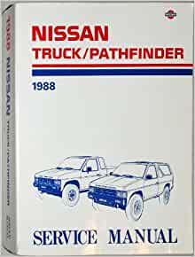 Nissan Truck Pathfinder 1988 Service Manual Model D21