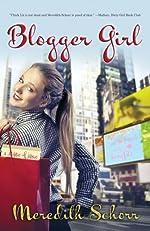 Blogger Girl (Blogger Girl Series Book 1)