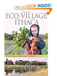 EcoVillage at Ithaca - Pioneering a Sustainable Culture - Liz Walker