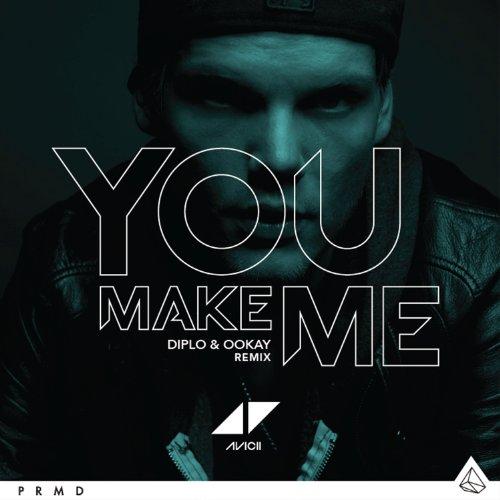You Make Me (Diplo & Ookay Remix) (Avicii You Make Me compare prices)