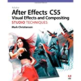 Adobe After Effects CS5 Visual Effects and Compositing Studio Techniquespar Mark Christiansen